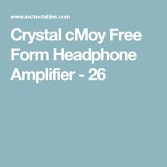 Crystal cMoy Free Form Headphone Amplifier - 26