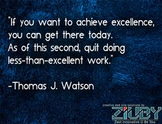#Achieve #Excellence By Ziuby
