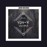 Yon - X Ostara [Original Mix] Master Demo by Awen Recordings on SoundCloud