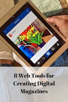 8 Web Tools for Creating Digital Magazines Technology Tools, Educational Technology, Teacher Hacks, Best Teacher, Joseph Pulitzer, Business Writing, Web 2, Science, Read Later