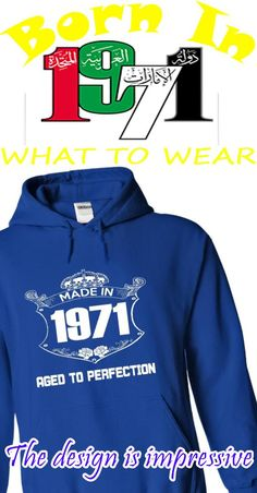 Made In 1971 Age To Perfection - T shirt, Hoodie, Hoodies, Year, Birthday