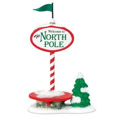 Department 56 - Welcome To The North Pole