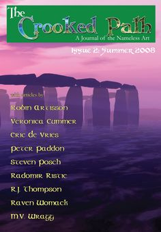 Issue 2 of The Crooked Path Journal contains the following articles: Artemisia - Eric De Vries Bag of Bones - Steven Posch Balkan Traditional Witchcraft - Radomir Ristic Sympathetic Magic - R.J. Thompson The Call - Veronica Cummer The Dragon and the Dragon Slayer - Robin Artisson Away With the Fairies - M.V. Wragg Childe Ballad 243 - Steven Posch Scourges and Traditional Craft - Radomir Ristic Occult Significance of the Crossing Rite - R.J. Thompson Cupmarks - Steven Posch Great Spirits of…