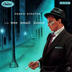 """Frank Sinatra """"In the wee small hours"""" (1955)"""