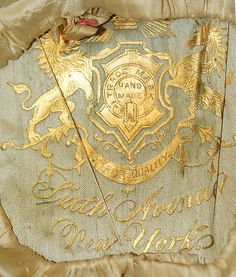 Golden label (stamped on silk lining in crown). O'Neill and Co./Importers/Sixth Avenue/New York, Regal Design, Textiles, Passementerie, Shades Of Gold, Color Dorado, Looks Vintage, Vintage Coat, Vintage Labels, Coat Of Arms