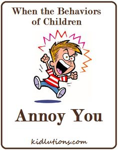 """""""Spin-Doctor Parenting"""": When the behaviors of children annoy you"""