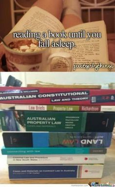 More like reading them to your non law student girlfriend until she falls asleep and then being wide awake, panicking about not understanding what you've just read