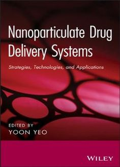 Nanoparticulate Drug Delivery Systems: Strategies Technologies And Applications