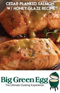 Try this great salmon recipe on your Big Green Egg. Throw some salmon fillets and some cedar planks on the grill. So Simple!