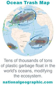 The first ocean plastic trash map: http://news.nationalgeographic.com/news/2014/07/140715-ocean-plastic-debris-trash-pacific-garbage-patch/