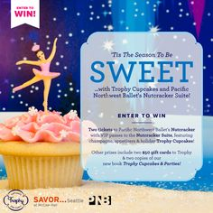 "Enter to win our giveaway, including two pairs of tickets to Pacific Northwest Ballet's Nutcracker with VIP entrance to the Nutcracker Suite, gift cards to Trophy Cupcakes and copies of our book, ""Trophy Cupcakes & Parties!""  Be sure to Repin including hashtag #TrophyCupcakes then click the image to enter"