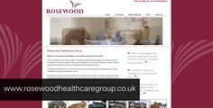 www.rosewoodhealthcaregroup.co.uk Website designed by Beech Web Services