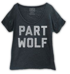 Say It With A T: Part Wolf