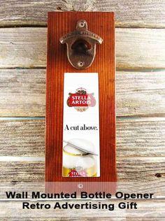 Wall Mounted Bottle Opener/ Man Cave, with Hidden Magnet Retro Advertising #StellaArtois