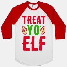 Treat Yo' Elf