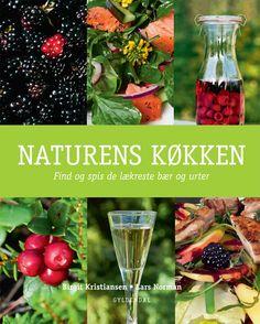 Naturens Køkken - Find og spis de lækreste bær og urter