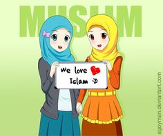 """Anime Muslimahs Holding Up """"We Love Islam"""" Sign"""