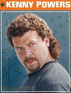 Kenny Powers. I'm the man who has the ball. I'm the man who can throw it faster than f***.