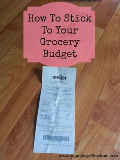 You've got a grocery budget. Now how do you stick to it? Read these tips to better learn how to keep your budget in check! www.nogettingoffthistrain.com