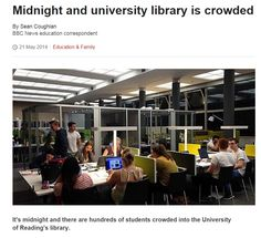 It's midnight and there are hundreds of students crowded into the University of Reading's library. It's a glimpse of how much student life has changed, what students expect from universities and how much pressure they feel about the future.