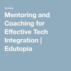 Mentoring and Coaching for Effective Tech Integration | Edutopia