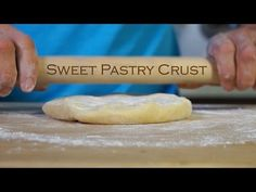 Sweet Pastry Crust by Hand - Bruno Albouze - THE REAL DEAL - YouTube