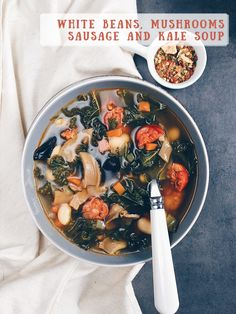 White beans, mushrooms, sausage and kale soup recipe
