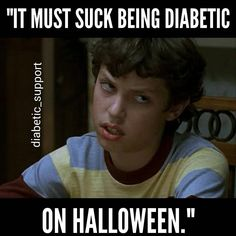 Because you think I can't eat candy or you just think diabetes doesn't suck the other 364 days a year?  by diabetic_support