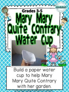 Nursery Rhyme STEM: Mary Mary Quite Contrary Water Cup