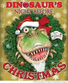Dinosaur's Night Before Christmas, $17   Best Christmas Books for Kids - Parenting.com