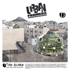 """It may look nothing more than an oddly shaped greenhouse, but the """"Globe (hedron)"""" is a concept for a rooftop aquaponics dome that Urban Farmers hopes will help address global food security--Perhaps the biggest surprise on the page is the claim that a single Globe could feed a family of four year-round, providing it with all the fish, vegetables and herbs it needs"""