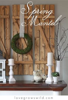 Spring-Inspired Mantel by Love Grows Wild