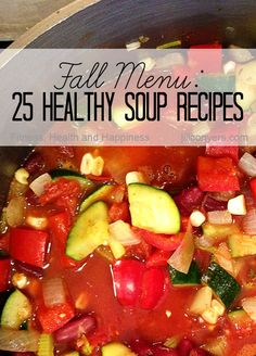 Fall Menu: 25 Healthy Soup Recipes