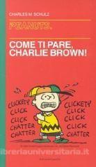 Come ti pare, Charlie Brown!