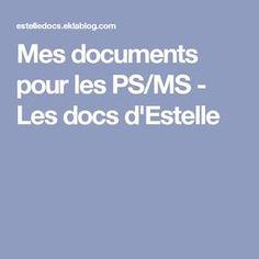 Mes documents pour les PS/MS - Les docs d'Estelle
