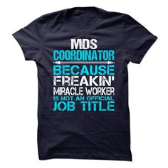 #Funnyt-shirts... Cool T-shirts Price :$19.99Purchase Now Low cost Codes View photographs & pictures of MDS Coordinator t-shirts & hoodies:For those who don't completely love our design, you'll be able to SEARCH your favourite one through the use of search...