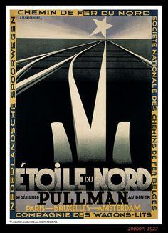Vintage Railway Travel Poster  - ÉTOILE DU NORD Pullman ~ Paris ~ Brussels ~ Amsterdam    ~~ 1927, by A.M. Cassandre.