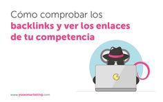 Conocer los backlinks que tiene tu web puede ser interesante ¿Cómo puedes comprobarlo? Quizá quieras saber que enlaces ha conseguido tu competencia. ¿Es posible saberlo? Hoy en nuestro blog te contamos cómo puedes hacerlo. #backlink #web #competencia #seo