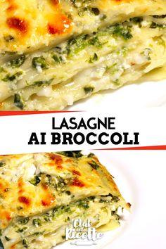 Le Lasagne con Broccoli e Besciamella sono una gus Pasta Con Broccoli, Broccoli Pesto, Vegan Recipes, Snack Recipes, Casserole Recipes, Lasagna, Healthy Snacks, Yummy Food, Favorite Recipes