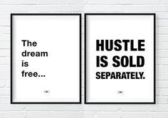 The Dream Is Free - Hustle Sold Separately - cool motivational poster, office wall art, cubicle decor, wall decor This is the perfect office decor for any modern office style. The is the BEST motivational print out there for offices and people who love and live to hustle and grind. Great gift idea for Entrepreneurs or gift for a boss