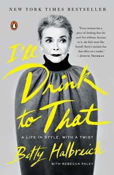 I'll Drink to That by Betty Halbreich - BestProducts.com