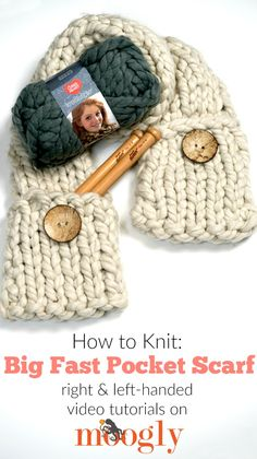 The Big Fast Pocket Scarf Tutorial will walk you through every step of this basic knit pattern - in right and left-handed video tutorials on Moogly! Make your own with Red Heart Irresistible! Loom Knitting, Knitting Patterns Free, Knit Patterns, Hand Knitting, Knit Or Crochet, Crochet Scarves, Crochet Hats, Crochet Bikini, Scarf Tutorial
