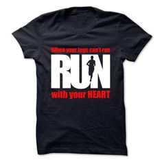 run with your heart T Shirts, Hoodie Sweatshirts
