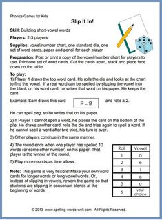 """Phonics Games for Kids """"Slip It In"""" is a fun phonics game in which kids build short-vowel words. The complete, free instructions and word cards are on our website. We have lots more phonics games for kids, too! Short Vowel Games, Short Vowel Activities, Short Vowels, Phonics Activities, Spelling Practice, Spelling Words, Phonics Games For Kids, Phonological Awareness, Phonics Worksheets"""