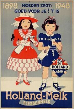 "VIntage Advertising....Mother Says It's Good For You""....Holland-Milk"
