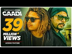 Gaadi Official Video Song: Bohemia, Pardhaan, Sukhe Muzical Doctorz | Latest Songs 2018 - YouTube