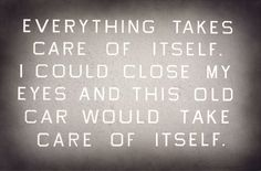 Ed Ruscha - Everything Takes Care of Itself, 2009