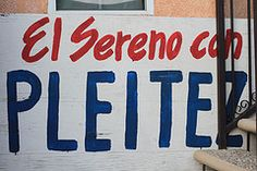 El Sereno con Pleitez-candidate for Los Angeles Mayor www.pleitezforla.com