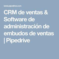CRM de ventas & Software de administración de embudos de ventas | Pipedrive