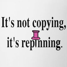 Copying? What are we 12?  Came across one of these people... Almost funny!